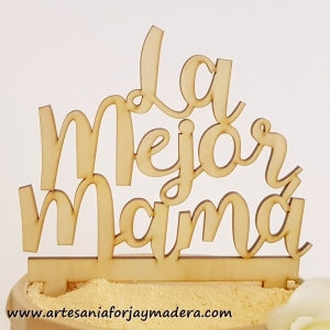 Cake Topper La mejor Mama