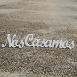 Letras Decorativas Nos Casamos (Sobremesa)