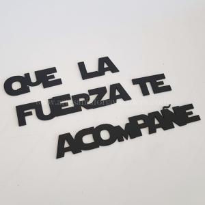 Frase pared: Que la fueza te acompañe